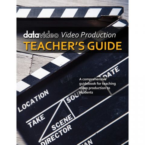 Datavideo TG-100 Video Production Teacher's Guide by Datavideo