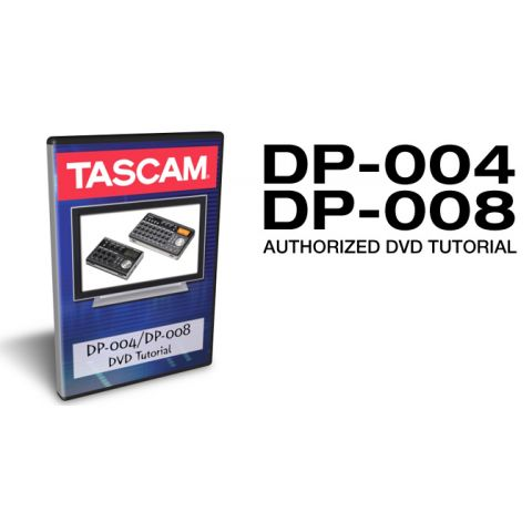 Tascam DP-0048DVD DVD TUTORIAL FOR DP004 AMD DP008 by Tascam