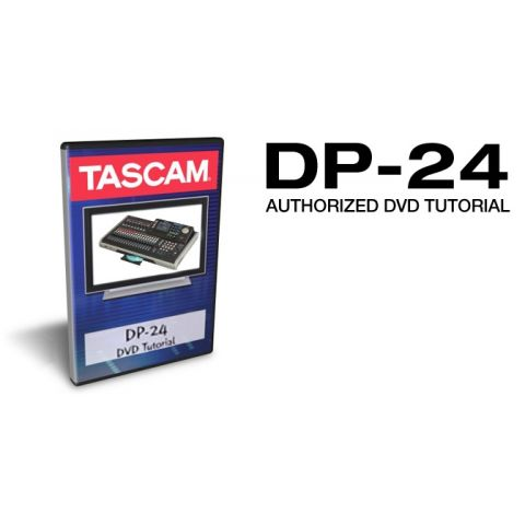 Tascam DP-24DVD DVD TUTORIAL FOR DP-24 by Tascam